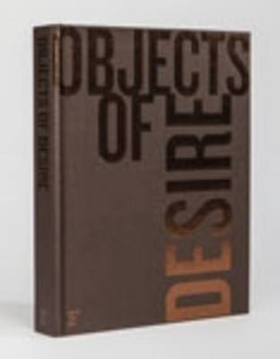 Objects of Desire: Desire is What Leads Through Life