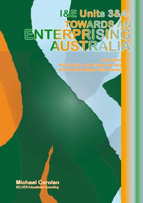Industry and Enterprise Units 3 and 4 - Towards an Enterprising Australia