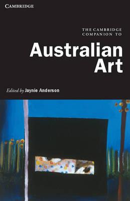 The Cambridge Companion to Australian Art
