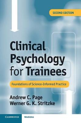 Clinical Psychology for Trainees: Foundations of Science-Informed Practice