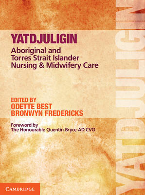 Yatdjuligin Aboriginal and Torres Strait Islander Nursing and Midwifery Care