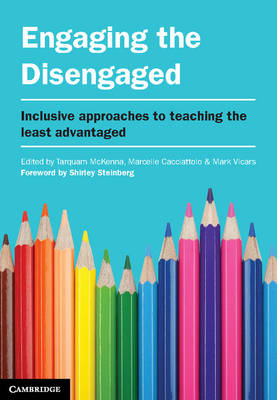 Engaging the Disengaged: Inclusive Approaches to Teaching the Least Advantaged