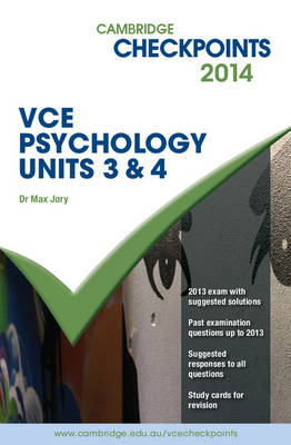 Cambridge Checkpoints VCE Psychology Units 3 and 4 2014 and Quiz Me More Book & Online Resource