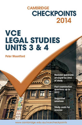 Cambridge Checkpoints VCE Legal Studies Units 3 and 4 2014 and Quiz Me More Book and Online Resource