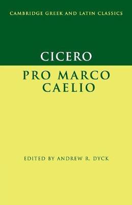 Cicero: Pro Marco Caelio