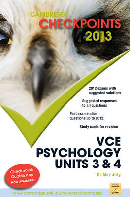 Cambridge Checkpoints VCE Psychology Units 3 and 4: 2013