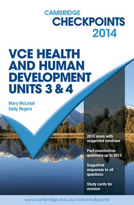 Cambridge Checkpoints VCE Health and Human Development Units 3 and 4 2014: Units 3 and 4