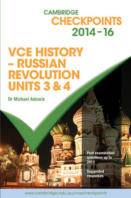 Cambridge Checkpoints VCE History - Russian Revolution 2014-16 and Quiz Me More