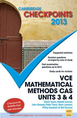 Cambridge Checkpoints VCE Mathematical Methods CAS Units 3 and 4 2013