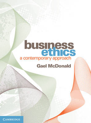Business Ethics: A Contemporary Approach 1st Edition