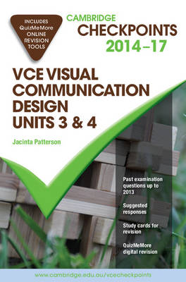 Cambridge Checkpoints VCE Visual Communication Design Units 3 and 4 2014-16 and Quiz Me More