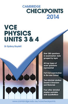 Cambridge Checkpoints VCE Physics Units 3 and 4 2014