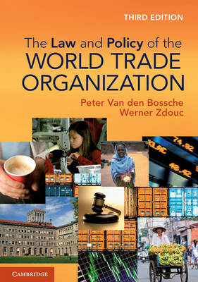 The Law and Policy of the World Trade Organization: Text Cases and Materials