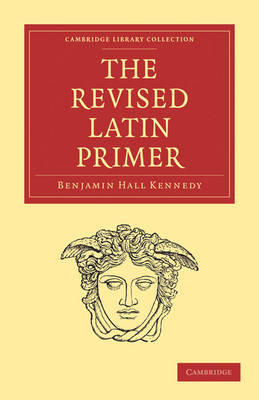 The Revised Latin Primer