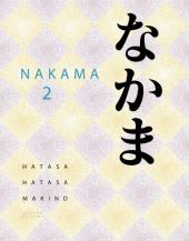 Nakama 2: Japanese Communication, Culture, Context (Book + CD) [PACKAGE]