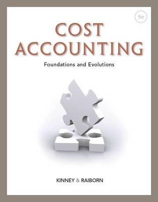 Cost Accounting: Foundations and Evolutions