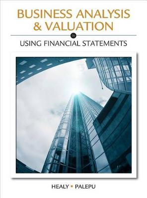 Business Analysis Valuation: Using Financial Statements