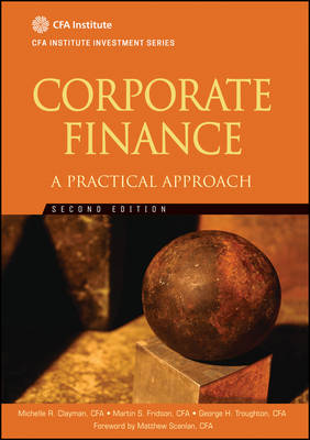 Corporate Finance: A Practical Approach