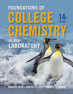 Foundations of  Chemistry in the Laboratory, 14th Edition