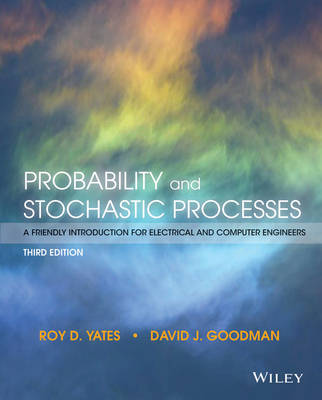 Probability and Stochastic Processes': A Friendly Introduction for Electrical and Computer Engineers