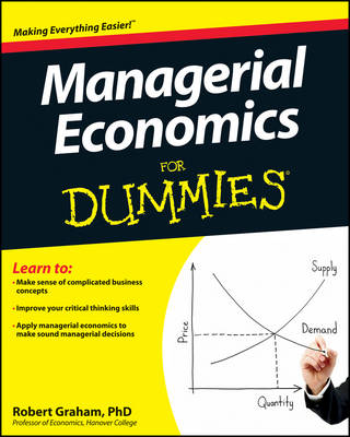 Managerial Economics For Dummies