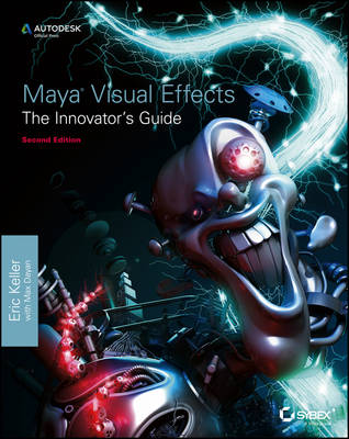 Maya Visual Effects the Innovator's Guide: Autodesk Pfficial Press