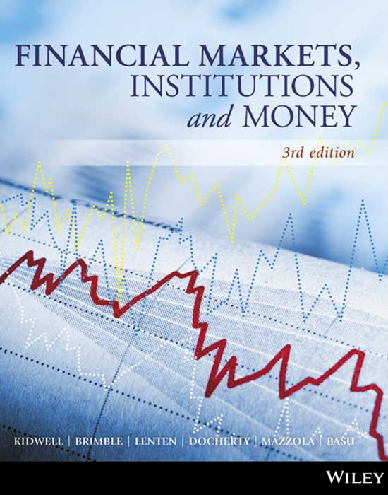 Financial Markets, Institutions  & Money, 3rd Edition