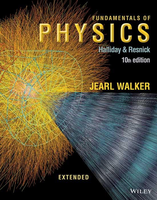 Fundamentals of Physics, 10th Edition