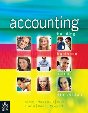 Accounting Building Business Skills 4E Binder Ready Version + Wileyplus/Istudy Version 1 Registration Card