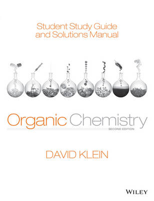 Organic Chemistry 2E Student Study Guide & Solutions Manual
