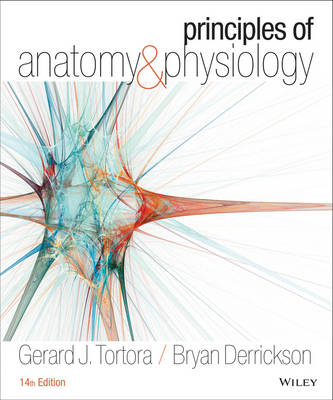 Principles of Anatomy and Physiology 14th Edition + Atlas of the Skeleton