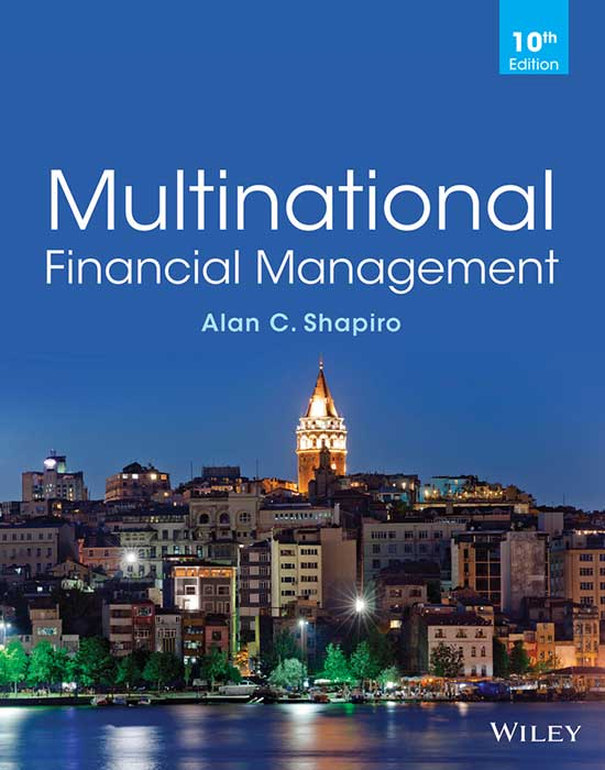 Multinational Financial Management, 10th Edition