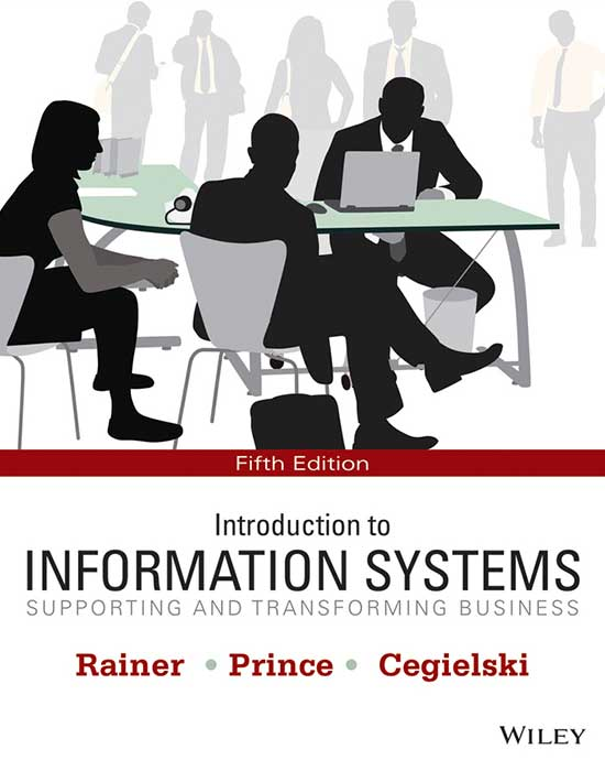 Introduction to Information Systems, 5th Edition