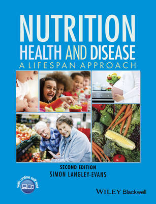 Nutrition, Health and Disease : A Lifespan Approach 2nd Edition