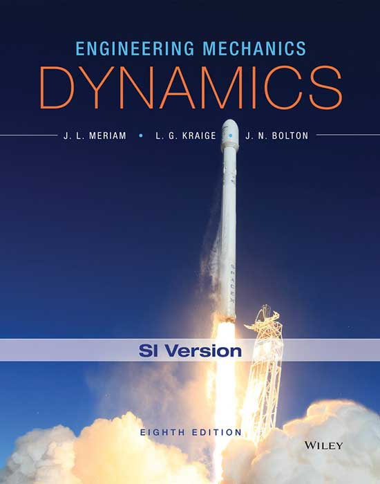 Engineering Mechanics: Dynamics, 8th Edition SI version