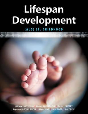 Lifespan Development 2E Australasian: Childhood