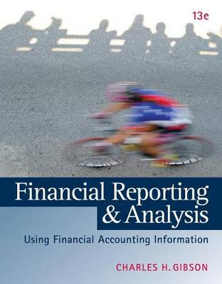 Financial Reporting and Analysis: Using Financial Accounting Information