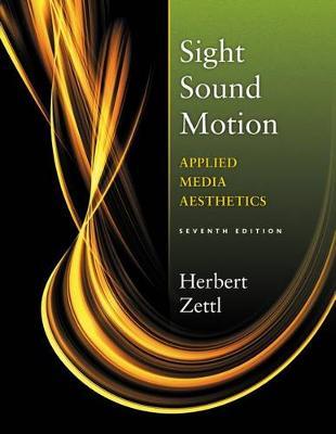 Sight Sound Motion: Applied Media Aesthetics