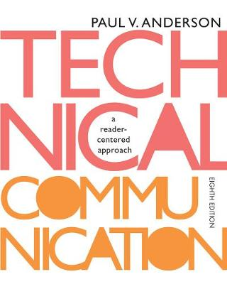 Technical Communication: A Reader-Centered Approach