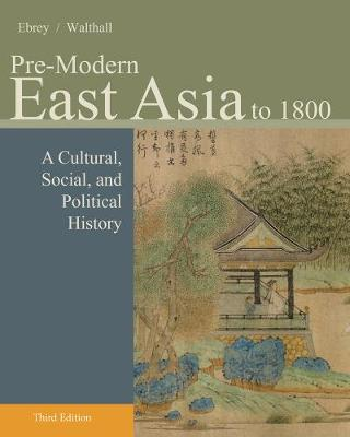 Pre-Modern East Asia:To 1800