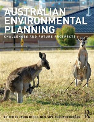 Australian Environmental Planning: Challenges and Future Prospects