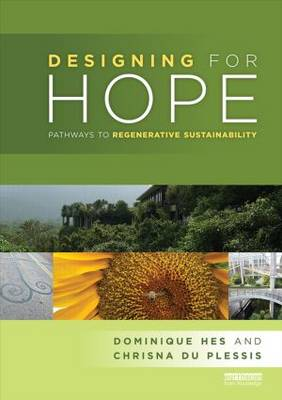 Designing for Hope: Pathways to Regenerative Sustainability