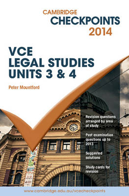Cambridge Checkpoints VCE Legal Studies Units 3&4 2014