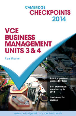 Cambridge Checkpoints VCE Business Management Units 3&4 2014