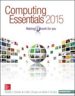 Computing Essentials 2015 Introductory Edition