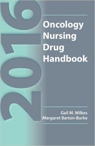 Oncology Nursing Drug Handbook: 2016