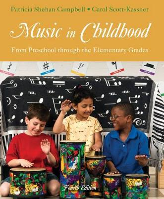 Music in Childhood: From Preschool Through the Elementary Grades (with Premium Website Printed Access Card)
