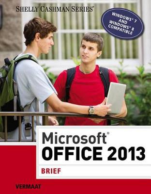 Microsoft Office 2013:Brief (Pb)