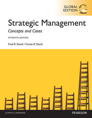 Strategic Management:Concepts and Cases, Global Edition
