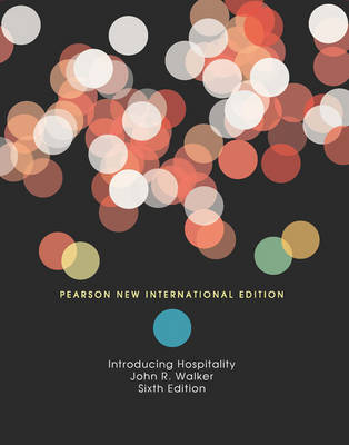 Introduction to Hospitality: Pearson New International Edition